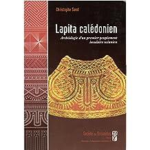 Lapita calédonien: Archéologie d'un premier peuplement insulaire océanien (Travaux et documents océanistes)