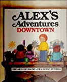 Alexs Adventures Downtown, Outlet Book Company Staff and Random House Value Publishing Staff, 0517606747