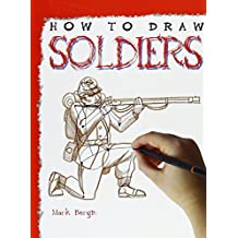 Soldiers (How to Draw (Powerkids Press) (Paper))