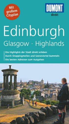DuMont direkt Reiseführer Edinburgh, Glasgow, Highlands