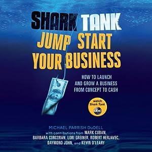 Shark Tank Jump Start Your Business Audiobook