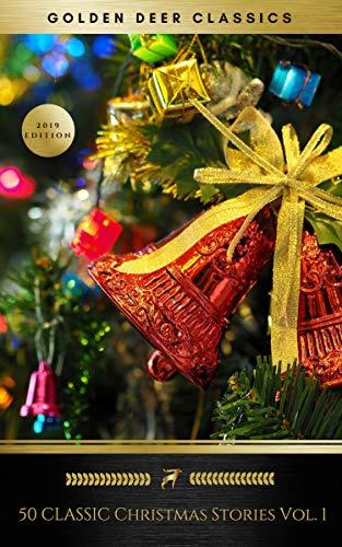 50 Classic Christmas Stories Vol. 1 (Golden Deer Classics)