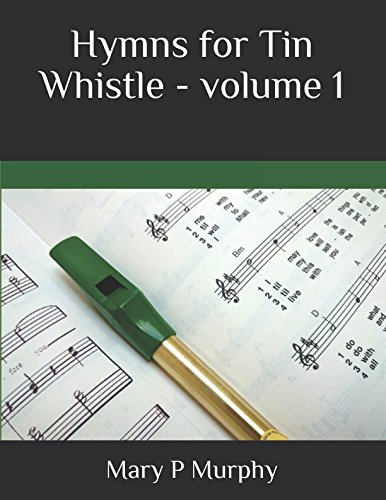 Hymns for Tin Whistle -  volume 1