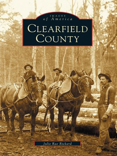 Clearfield County (Images of America)