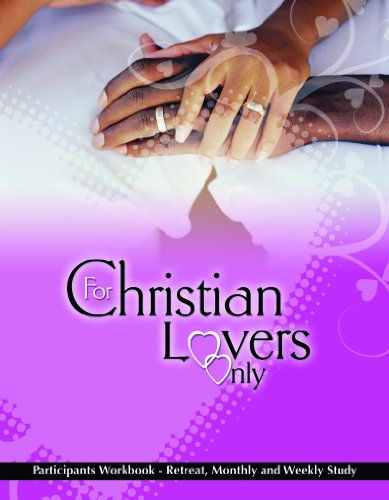 Books : For Christian Lovers Only-Participants Workbook