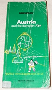 Paperback Michelin Green Guide: Austria and the Bavarian Alps Book