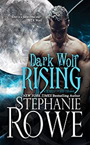 Dark Wolf Rising (Heart of the Shifter)