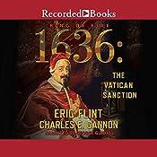 1636: The Vatican Sanction | Charles E. Gannon, Eric Flint