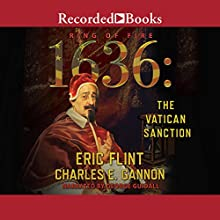 1636: The Vatican Sanction Audiobook by Charles E. Gannon, Eric Flint Narrated by George Guidall