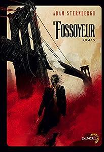 vignette de 'Le Fossoyeur (Adam Sternbergh)'