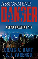 Assignment: Danger: A SpyCo Collection 4-6