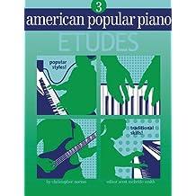 American Popular Piano - Etudes: Level Three - Etudes