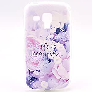S7562 Case, LUOLNH Premium TPU Gel Scratch Resistant Slim Fit Case Cover for for Samsung Galaxy S Duos S7562 / S Duos 2 S7582 (Life is Beautiful)