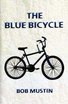 The Blue Bicycle by [Bob Mustin]