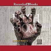 Flesh & Bone: Rot & Ruin Series, Book 3 | Jonathan Maberry