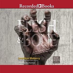 Flesh & Bone Audiobook