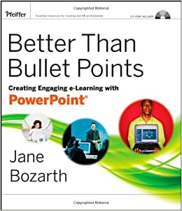 Better Than Bullet Points: Creating Engaging E-Learning With PowerPoint Download.zip