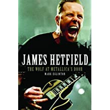 Amazon mark eglinton books biography blog audiobooks kindle james hetfield the wolf at metallicas door by mark eglinton 2010 04 22 fandeluxe Images