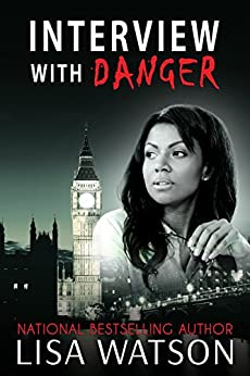 Interview with Danger by [Watson, Lisa]