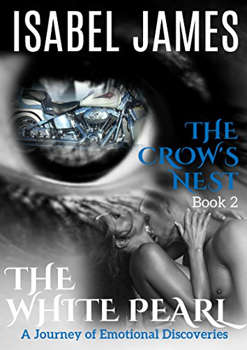 The Crow's Nest (The White Pearl Book 2) by [James, Isabel]