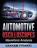Automotive Oscilloscopes: Waveform Analysis