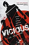 Evil, tome 1 : Vicious par Schwab