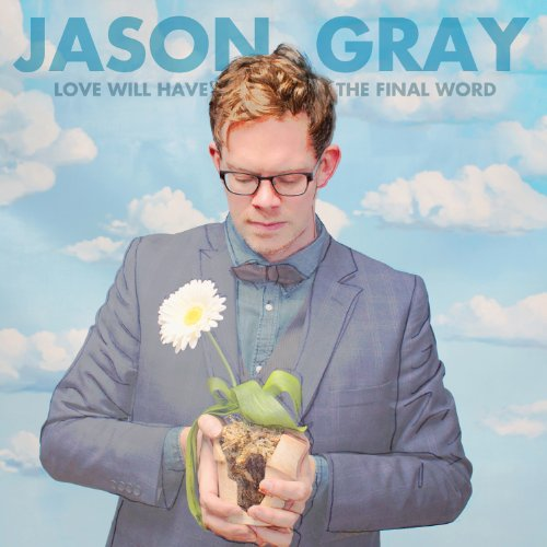 Love Will Have The Final Word Album Cover