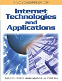 Encyclopedia of Internet Technologies and Applications, Mario Freire, 1591409934