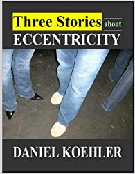 Three Stories about Eccentricity