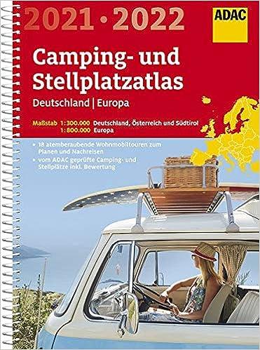 ADAC Camping- und Stellplatzatlas Deutschland/Europa 2021 ...