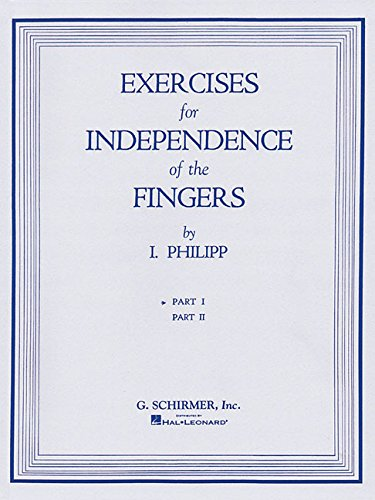 Exercises For Independence Of The Fingers Part 1 [Philipp, Isi] (Tapa Blanda)