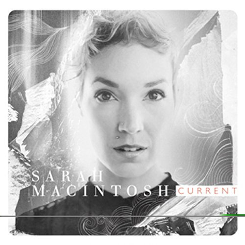Sarah Macintosh - Current (2012)