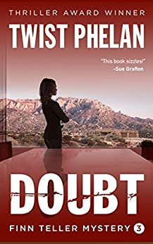 Doubt (Finn Teller Corporate Spy Mystery #3) (Finn Teller, Corporate Spy Mystery) by [Phelan, Twist]