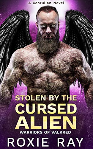 Stolen By The Cursed Alien: A SciFi Alien Romance (Warriors of Valkred Book 2)