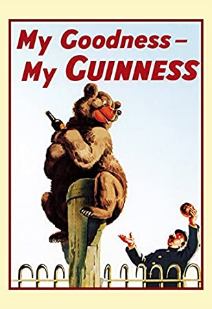 Amazon.com: Guinness Poster, My Goodness, My Guinness, Grizzy Bear ...