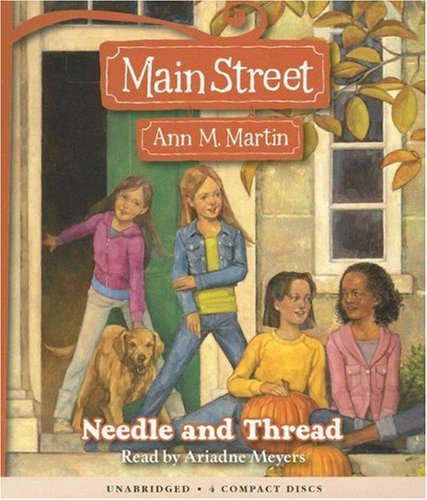 Main Street #2: Needle and Thread - Audio by Brand: Scholastic Audio Books