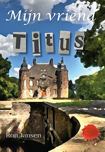 Mijn vriend Titus: Amazon.es: Jansen, Ron: Libros en idiomas ...