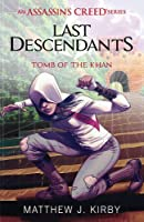 Last Descendants: Assassin's Creed: Tomb Of The
