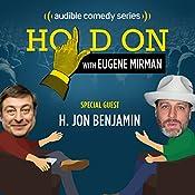 NYC Podfest: H. Jon Benjamin | Eugene Mirman, H. Jon Benjamin