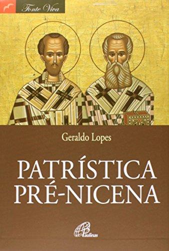Patrística Pré-Nicena - Coleção Fonte Viva