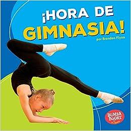 Hora de gimnasia! (Gymnastics Time!) (Bumba Books ® en ...
