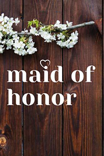 maid of honor: pocket size keepsake blank lined book for maid of honor toast or maid of honor speech