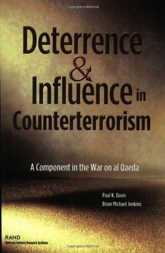 Deterrence and Influnce in Counterterrorism: A Component in the War on Al Qaeda for $<!--$11.31-->