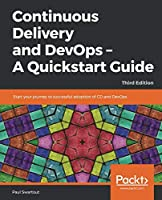Continuous Delivery and DevOps, 3rd Edition Front Cover