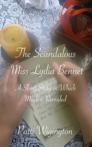 The Scandalous Miss Lydia Bennet