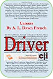 Careers: Driver, L, Dawn, A, L French, 1495240673