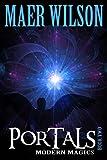 Portals (Modern Magics, Book 2)