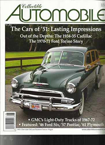 COLLECTIBLE AUTOMOBILE MAGAZINE, JUNE, 2017 VOLUME,34 NUMBER,1 Collectible Magazine
