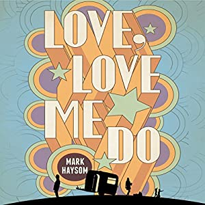 Love, Love Me Do Audiobook