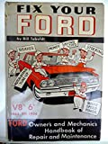 img - for Fix Your Ford: V8's and 6's 1963 to 1954 book / textbook / text book